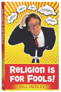 Product: Religion Is For Fools! (Revised 2013) Image