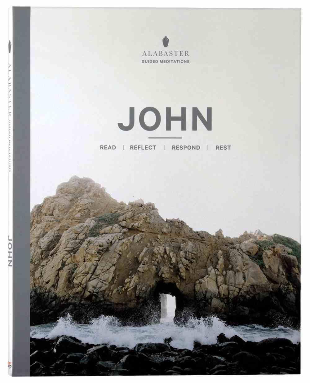 NLT John (Alabaster Guided Meditations Series) (Alabaster Guided Meditations Series) Paperback