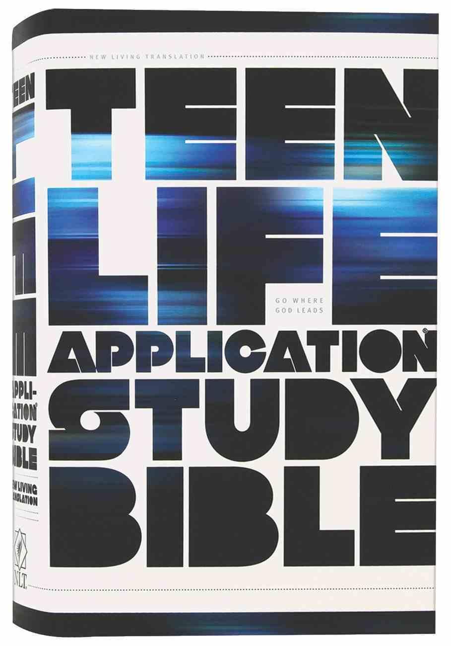 NLT Teen Life Application Study (Black Letter Edition) Hardback