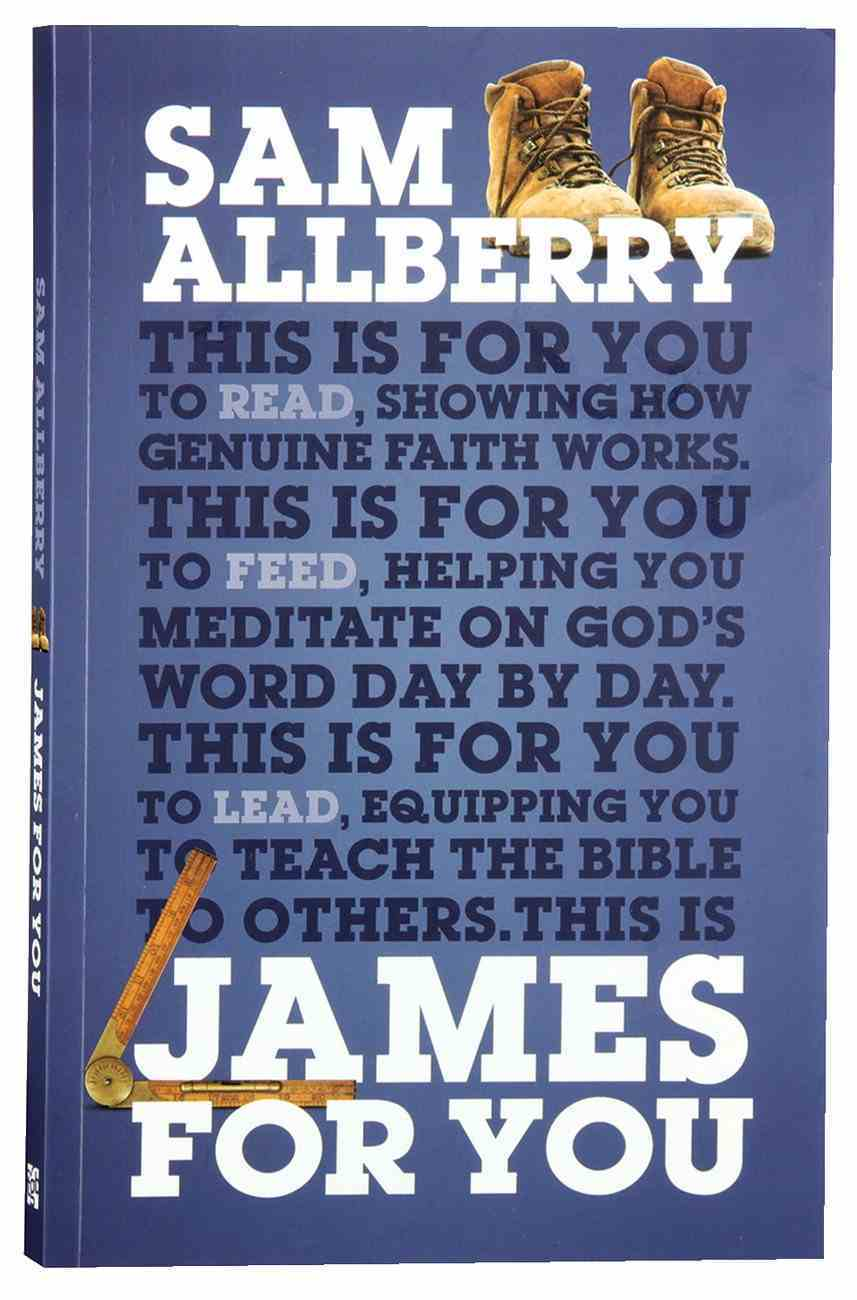 James For You: Showing You How Real Faith Looks in Real Life (God's Word For You Series) Paperback