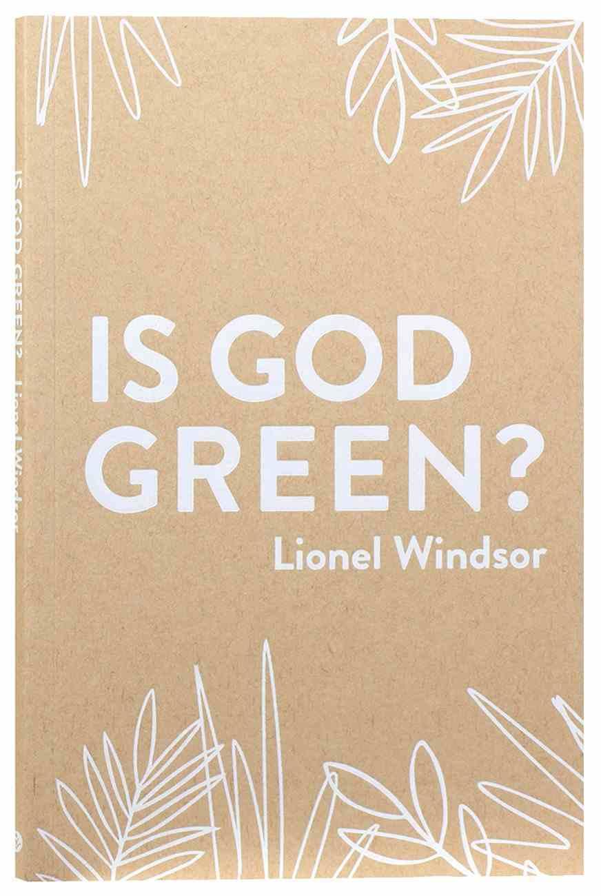 Is God Green? Paperback