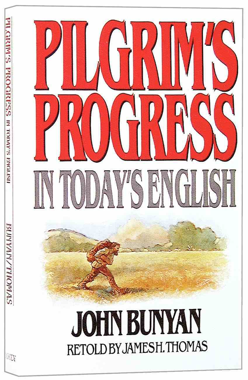 Pilgrim's Progress in Today's English Paperback