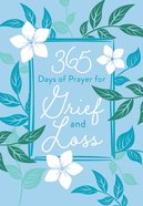 365 Days Of Prayer For Grief And Loss image