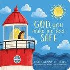 God, You Make Me Feel: Safe