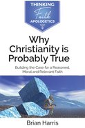Why Christianity Is Probably True image