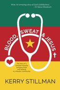 Blood, Sweat And Jesus image