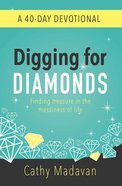 Digging For Diamonds: A 40 Day Devotional (Ebook) image