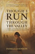 Though I Run Through The Valley image