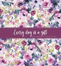 Product: Every Day Is A Gift Image