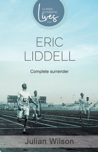 Product: Complete Surrender: Biography Of Eric Liddell Image