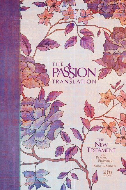 Product: The Passion Translation New Testament With Psalms, Proverbs And Song Of Songs (2020 Edn) Hb Peony Image