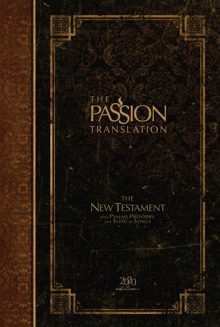 Product: The Passion Translation Nt With Psalms, Proverbs And Song Of Songs (2020 Edn) Hb Espresso Image