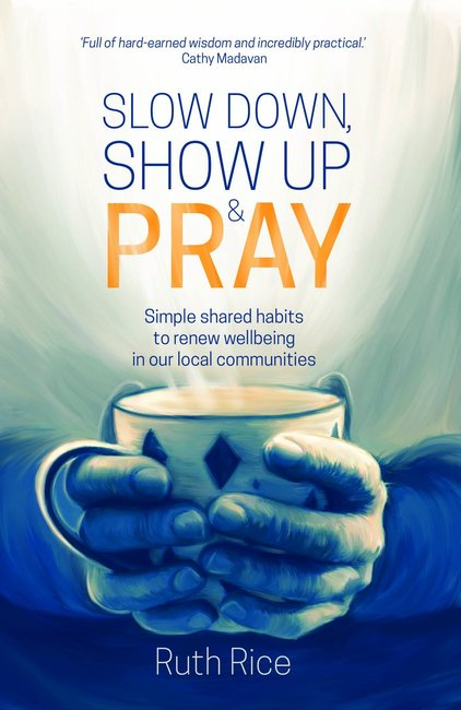 Product: Slow Down, Show Up And Pray (E Book) Image