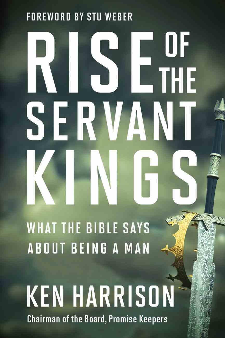 Rise of the Servant Kings Hardback