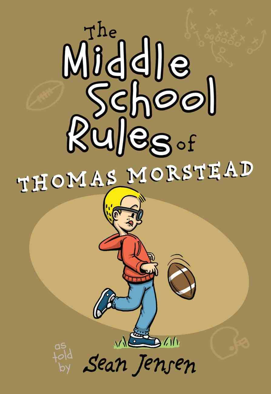 The Middle School Rules of Thomas Morstead Paperback
