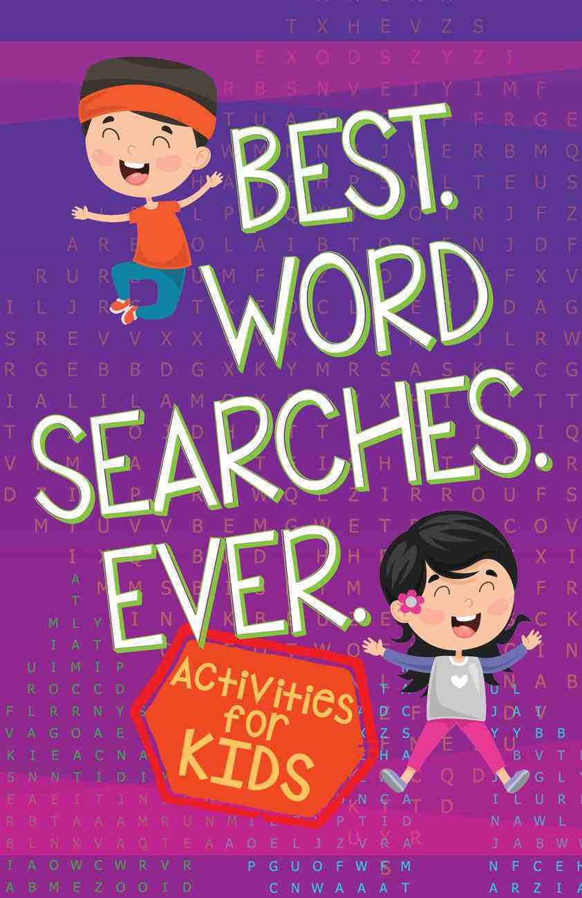 Best Word Searches Ever: Activities For Kids Paperback