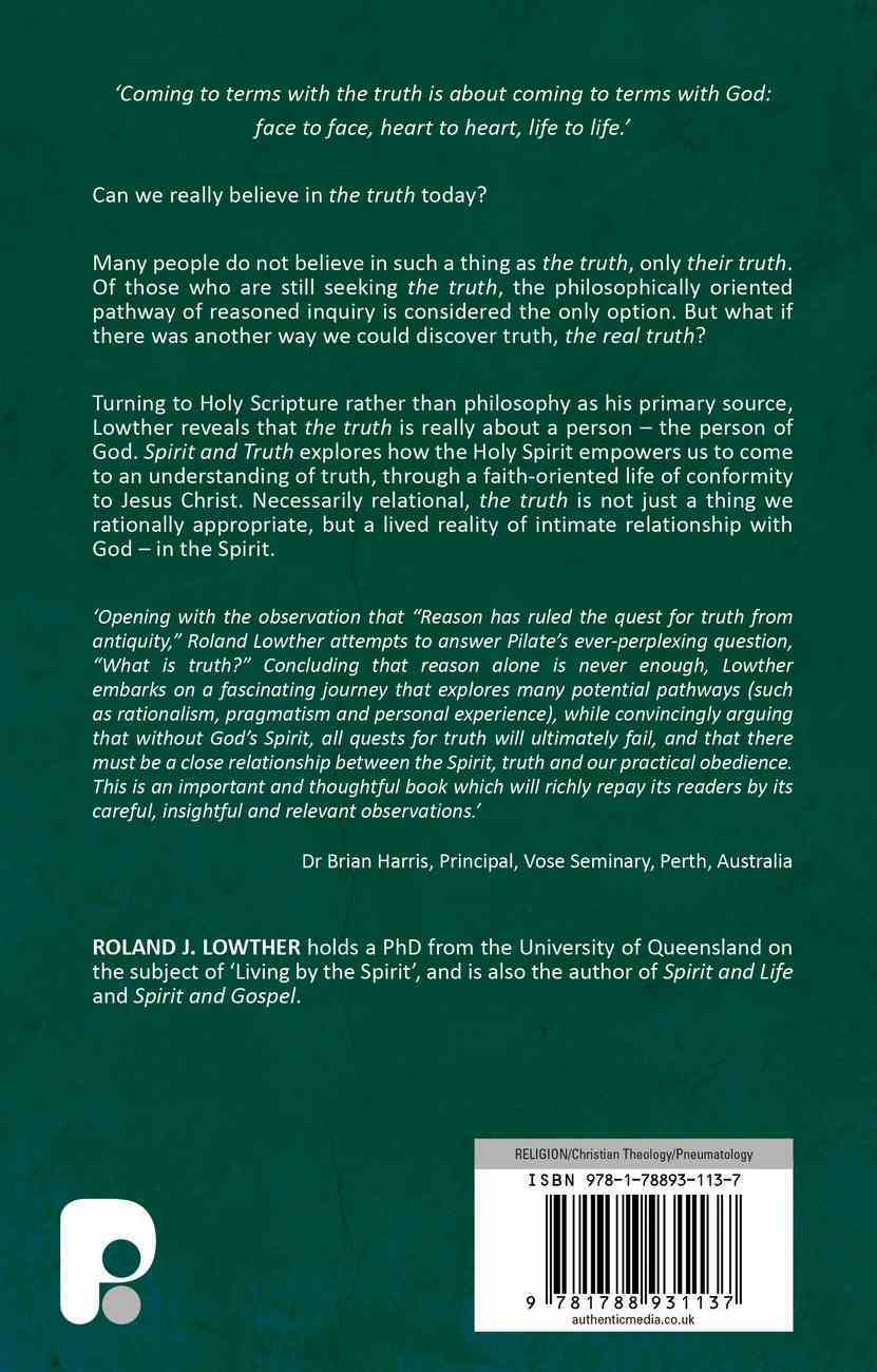 Spirit and Truth: Understanding Beyond Reason Paperback