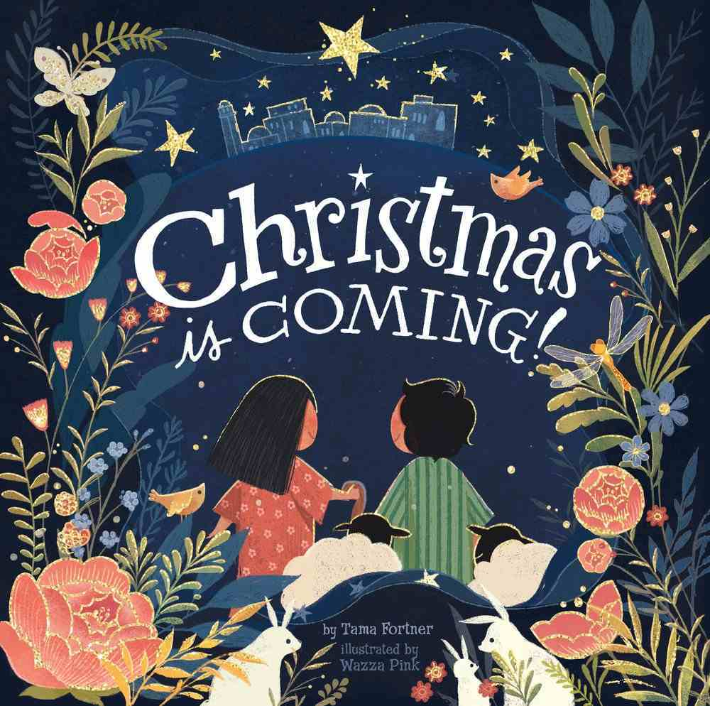 Christmas is Coming! Board Book