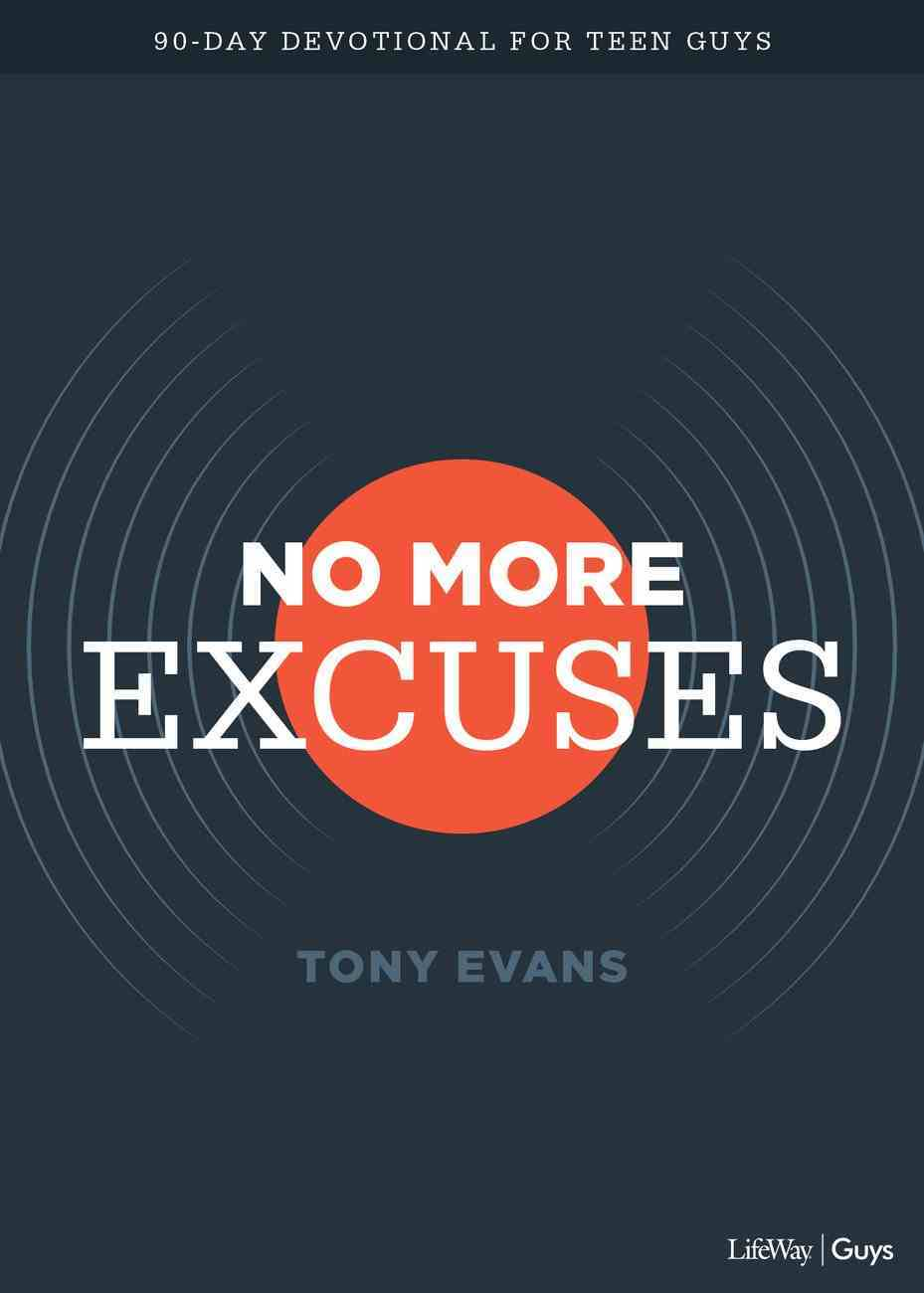 No More Excuses: A 90-Day Devotional For Teen Guys Imitation Leather