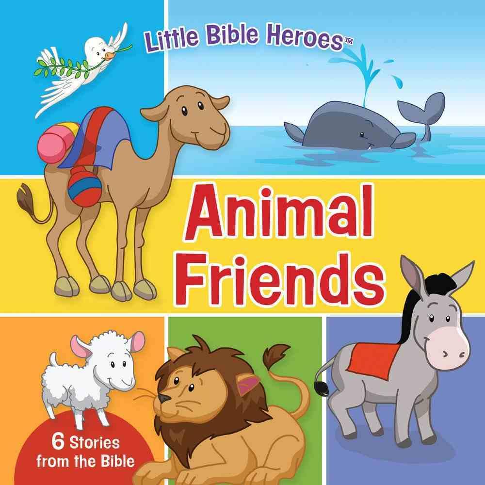 Animal Friends (Little Bible Heroes Series) Board Book