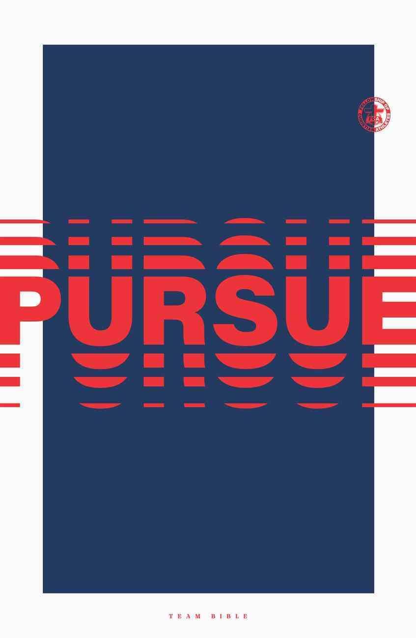 Team Bible: Pursue Edition Paperback