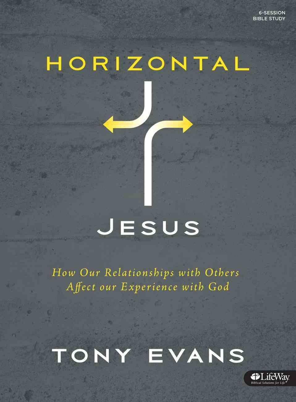 Horizontal Jesus (Bible Study Book) Paperback