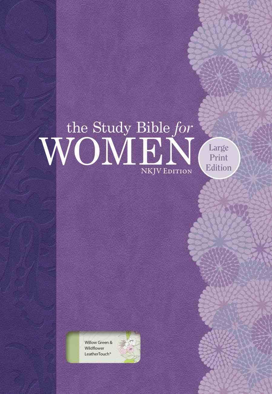 NKJV Large Print Study Bible For Women Willow Green/Wildflower Imitation Leather