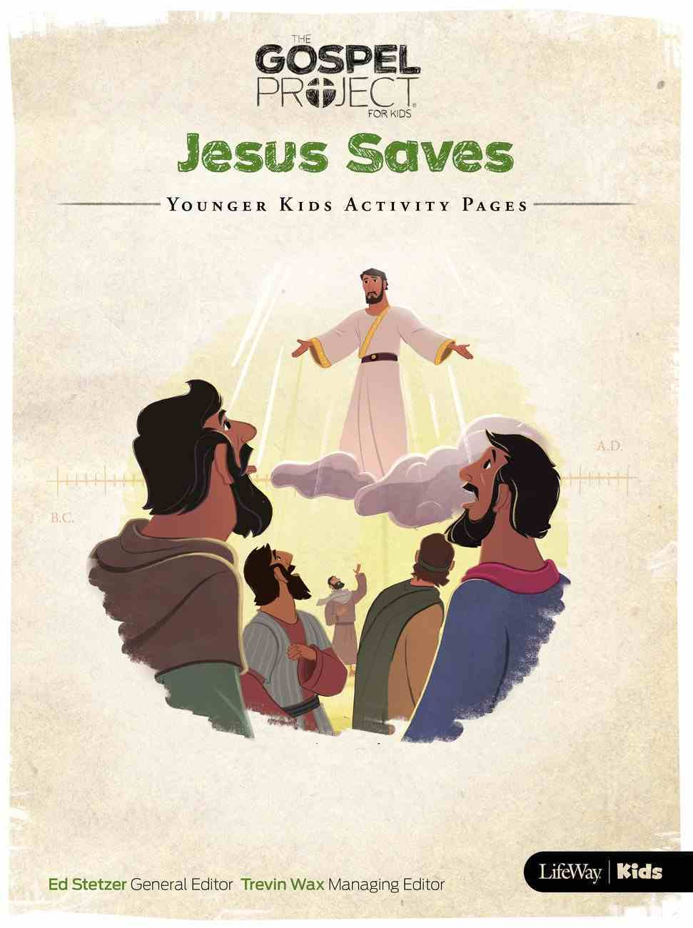 Jesus Saves (Younger Kids Activity Pages) (#09 in The Gospel Project For Kids Series) Paperback