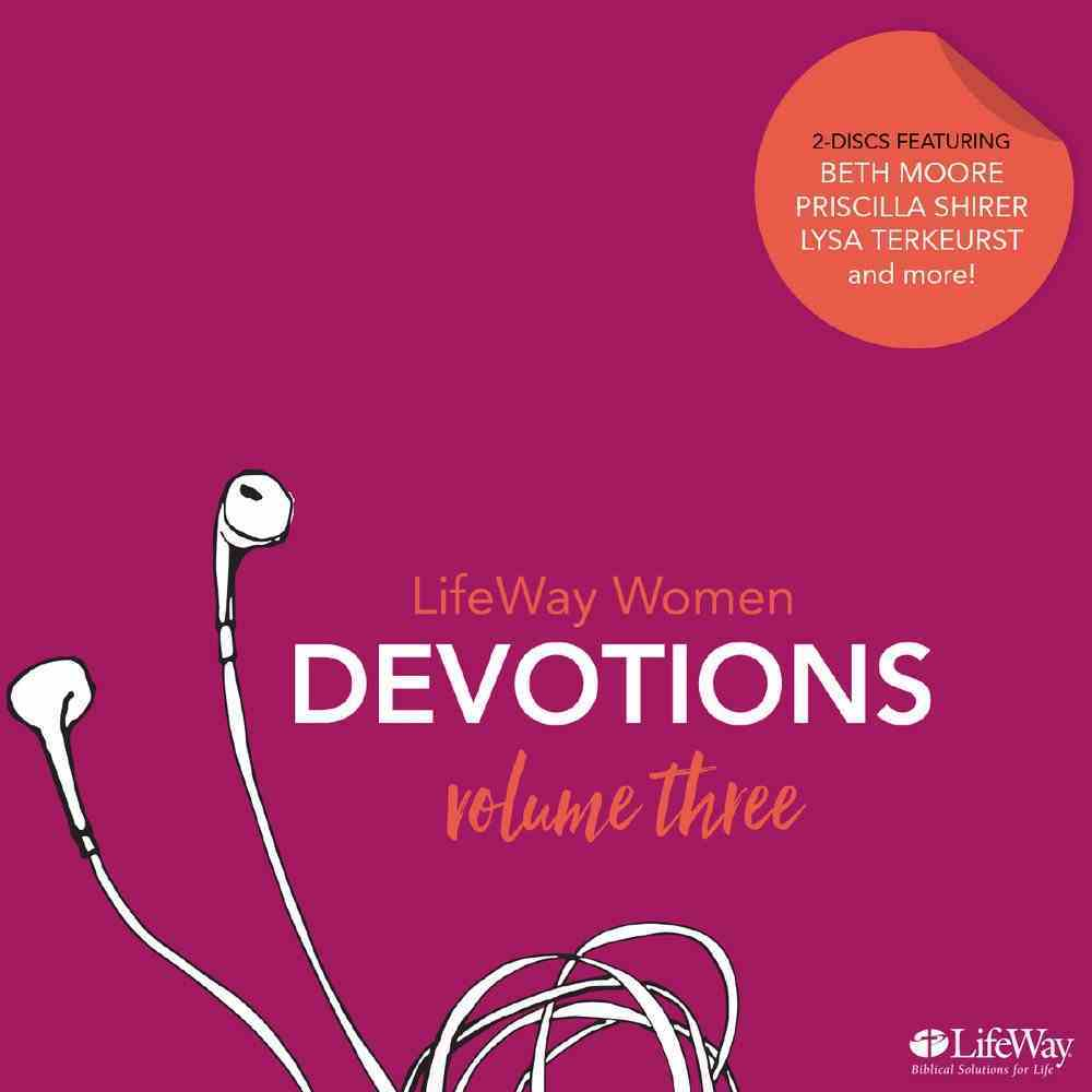 Lifeway Women Devotions Volume 3 - 12 Devotions, 10 Mins Each (2 Cds) CD