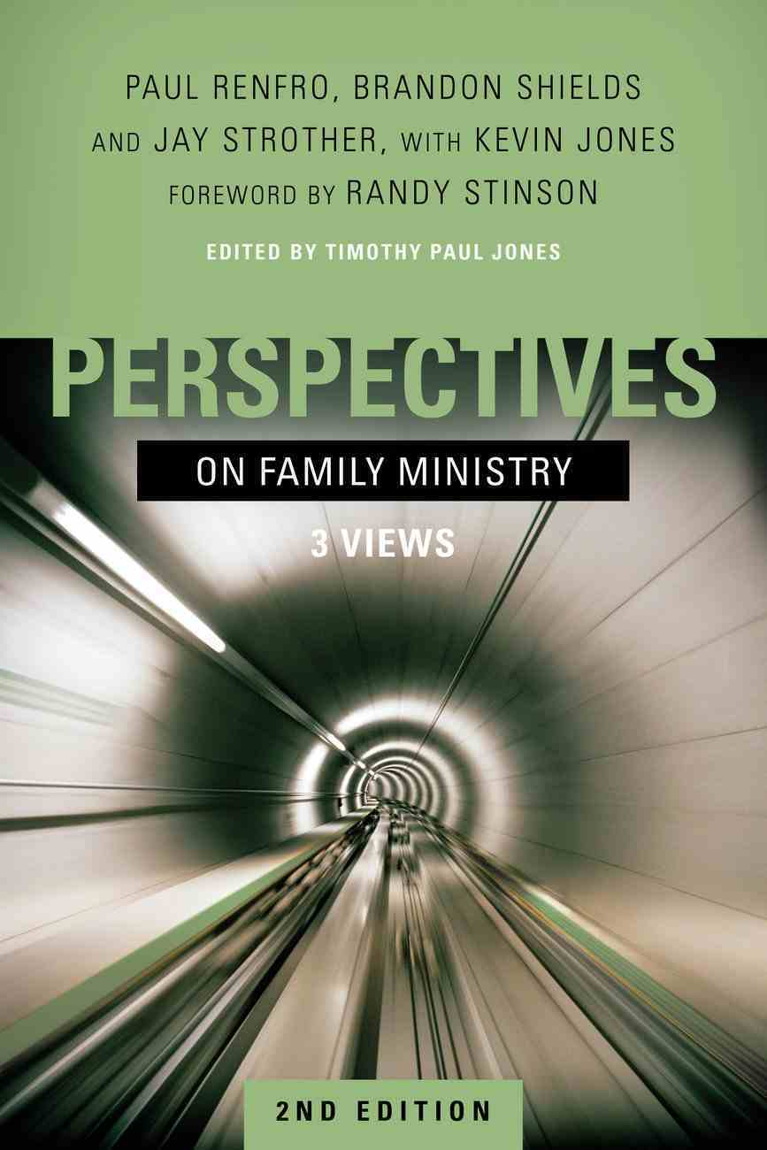 Perspectives on Family Ministry: Three Views Paperback