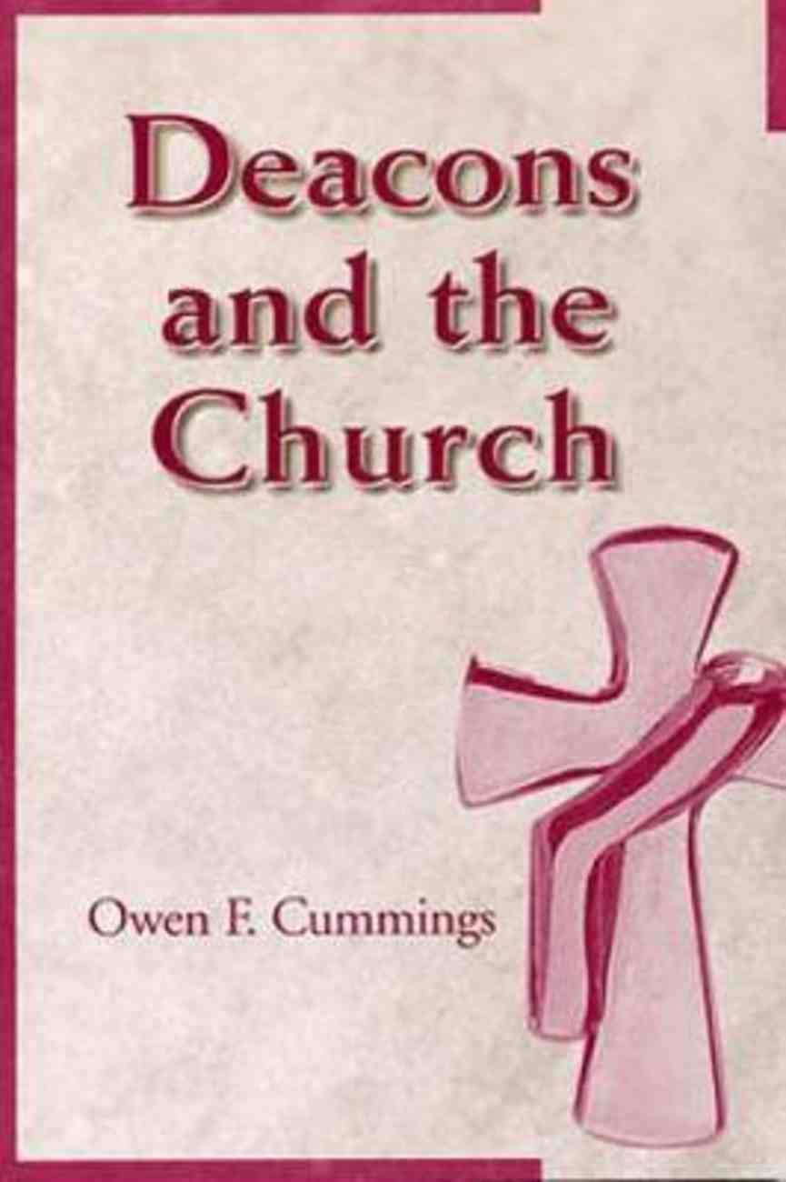 Deacons & the Church Paperback