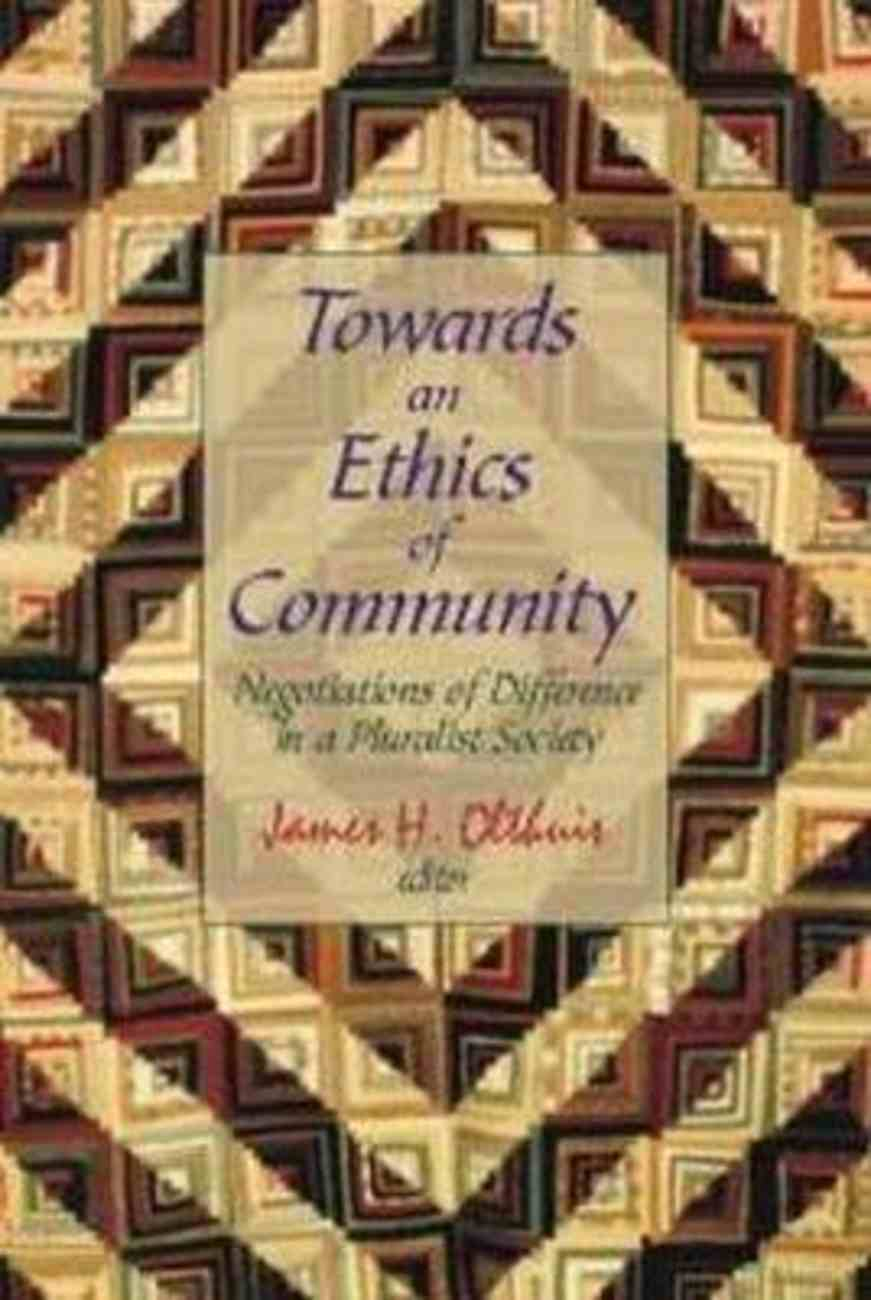 Towards An Ethics of Community Paperback