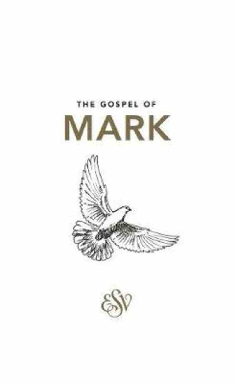 ESV Mark's Gospel Paperback