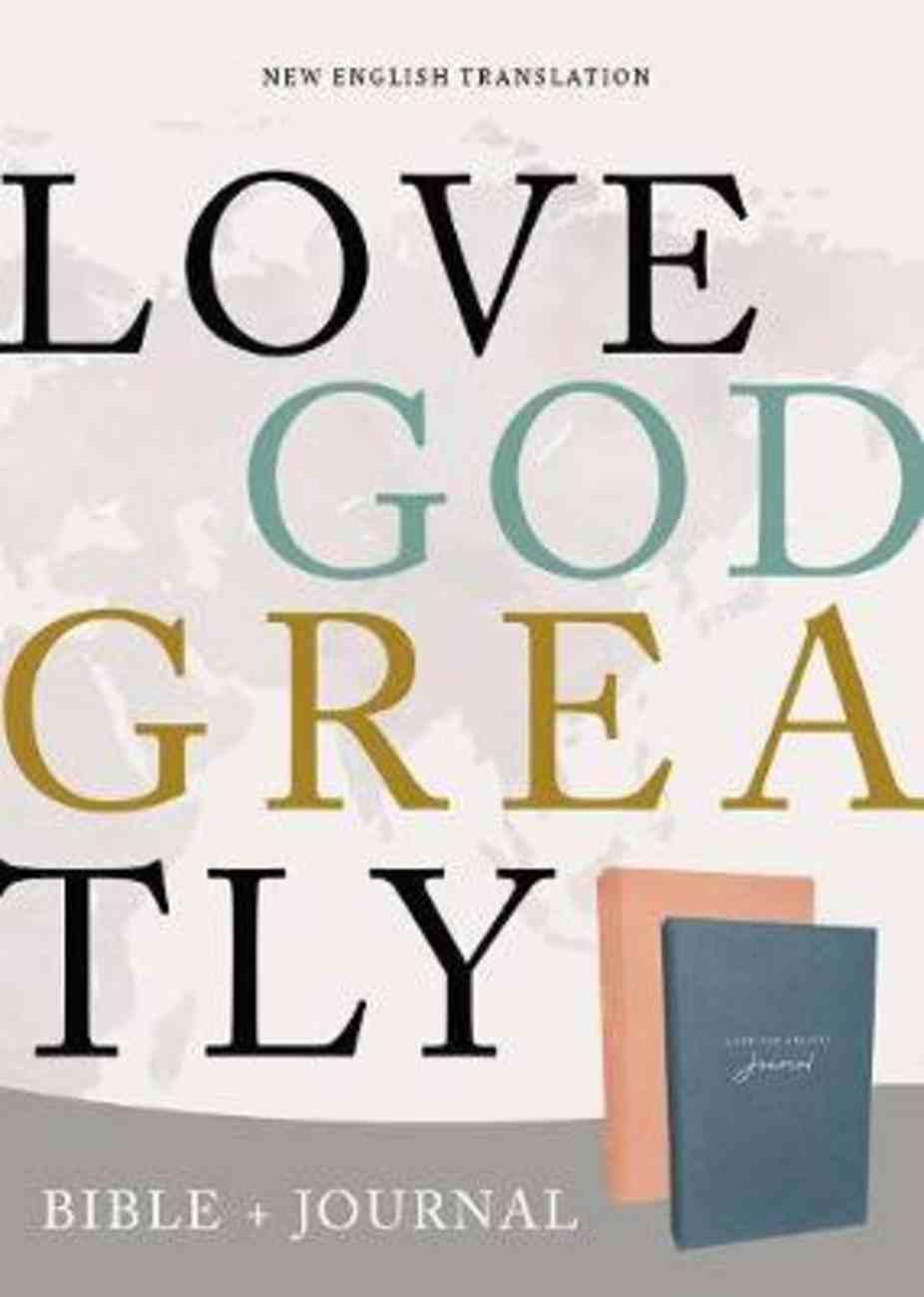 NET Love God Greatly Bible/Journal Combo Hardback