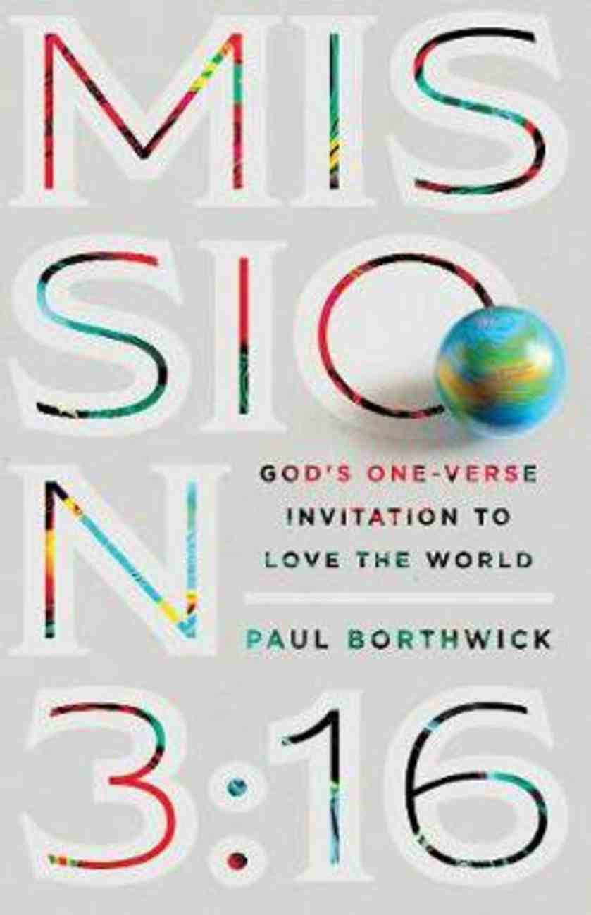 Mission 3: 16  God's One-Verse Invitation to Love the World Paperback