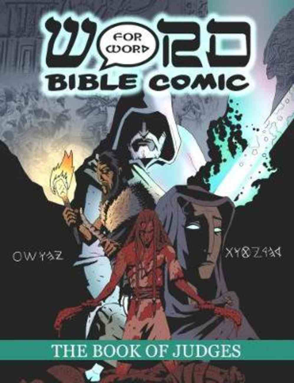 The Word For Word Bible Comic: The Book of Judges (2nd Edition) Paperback