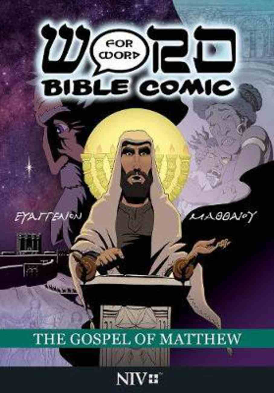 The Gospel of Matthew (NIV) (Word For Word Bible Comic Series) Paperback