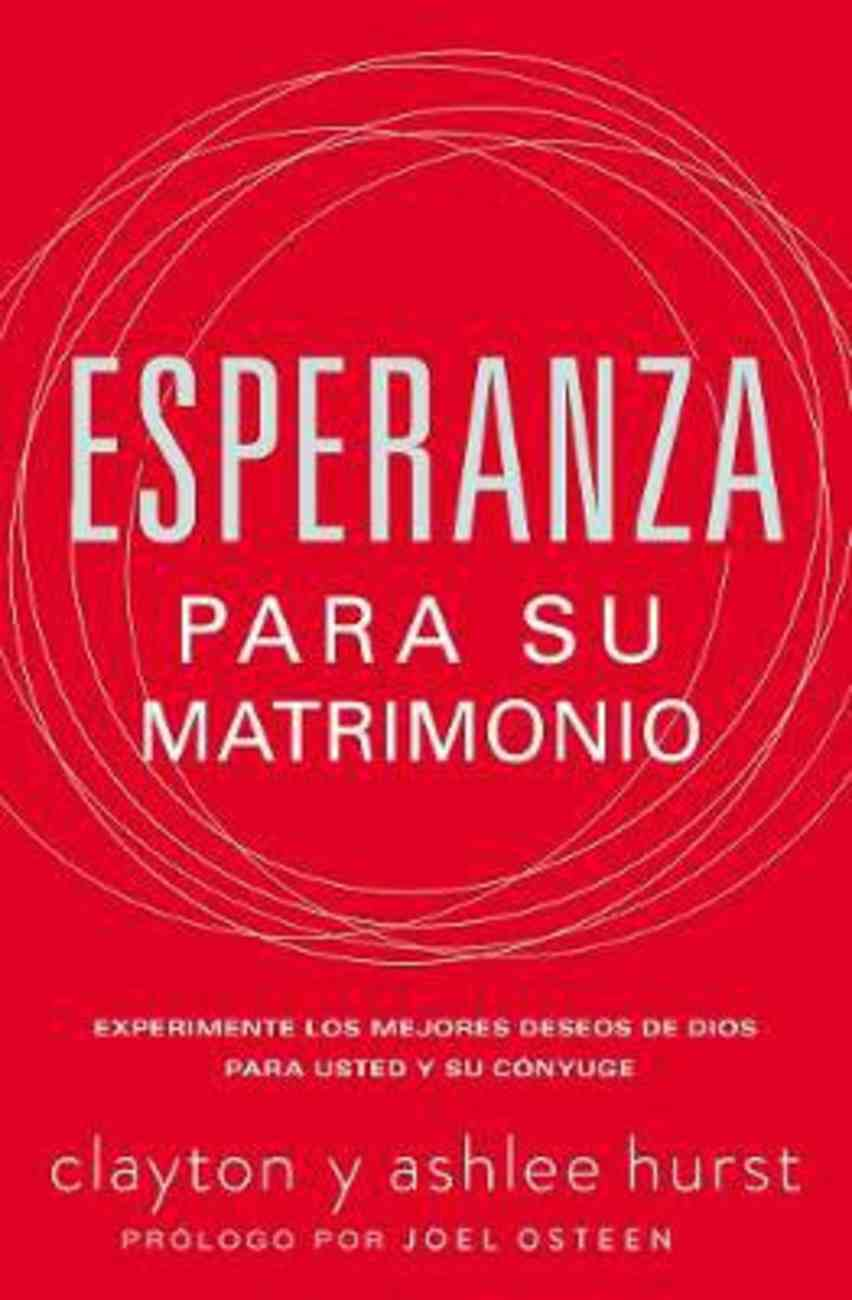 Esperanza Para Su Matrimonio (Hope For Every Marriage) Paperback
