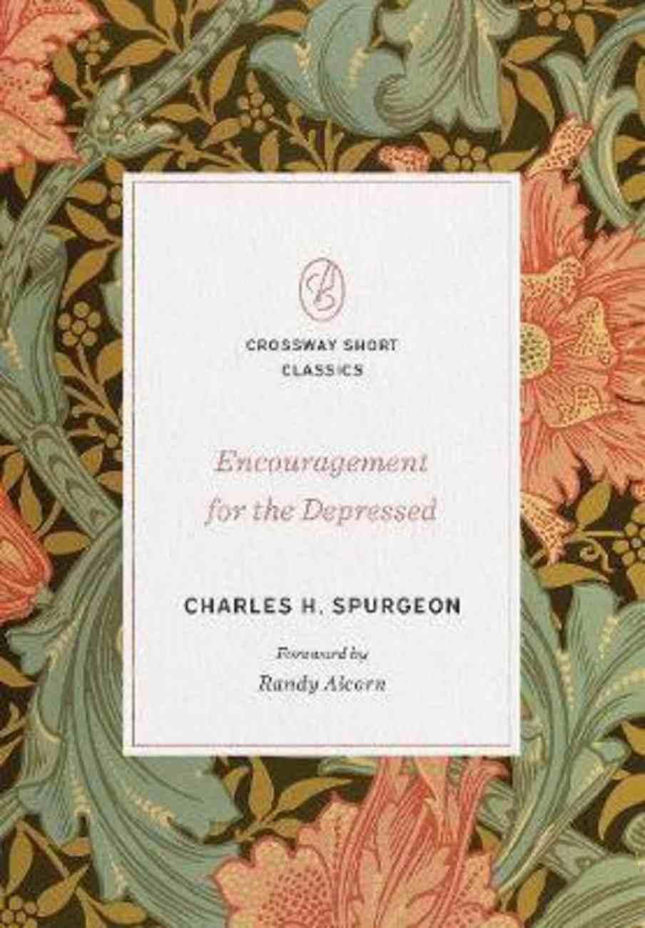 Encouragement For the Depressed (Crossway Short Classics Series) Paperback