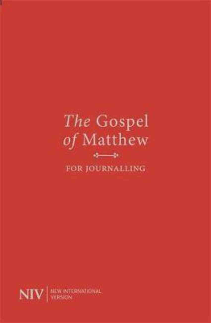 NIV Gospel of Matthew For Journalling Anglicised Text Paperback