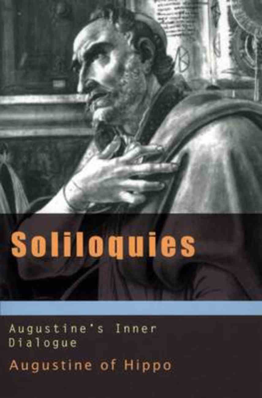 Soliloquies: Augustine's Inner Dialogue Paperback