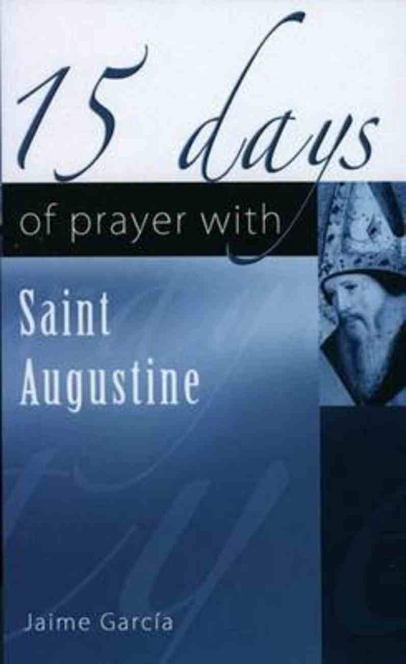 15 Days of Prayer With Saint Augustine Paperback
