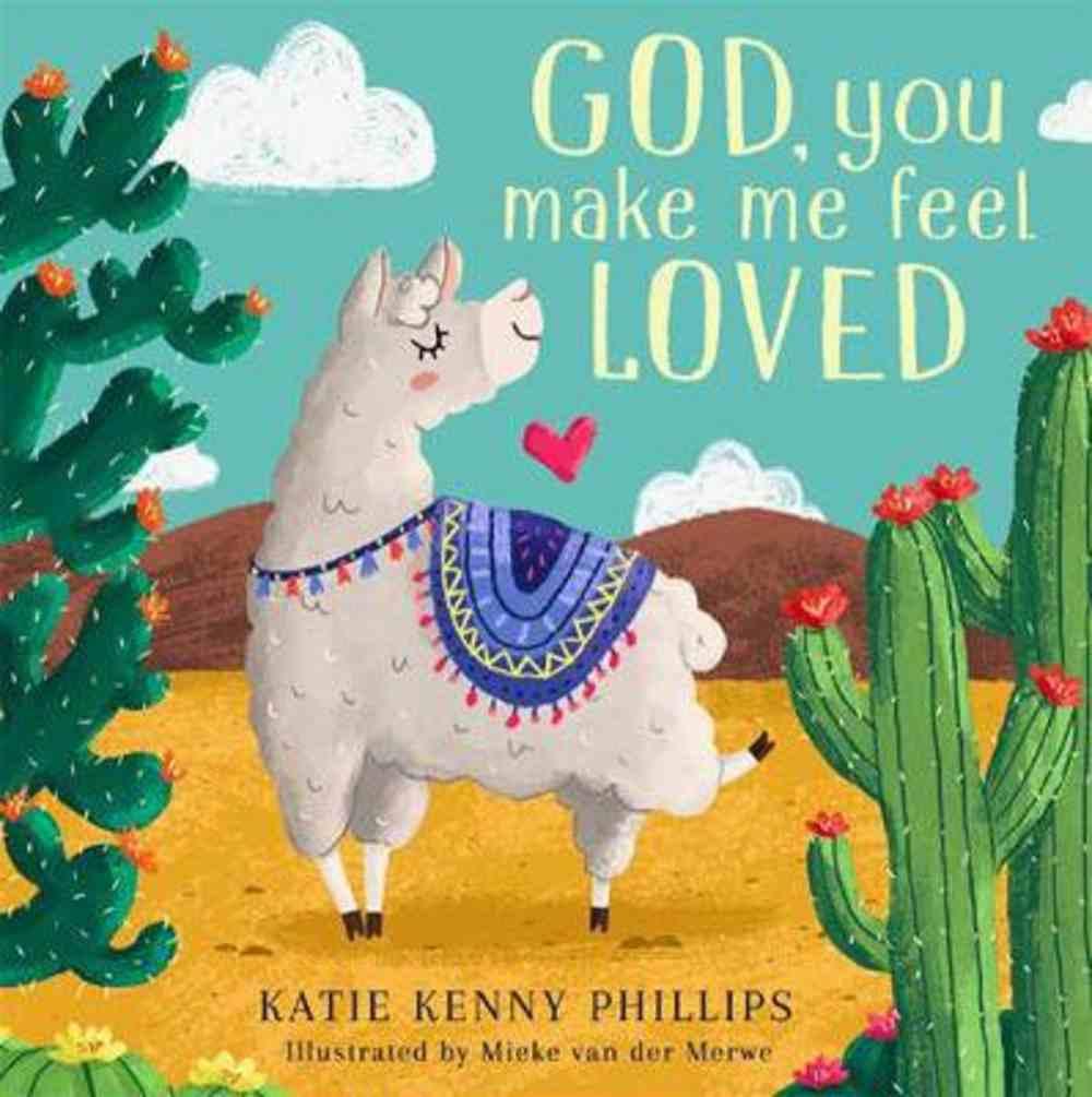 God, You Make Me Feel Loved Board Book