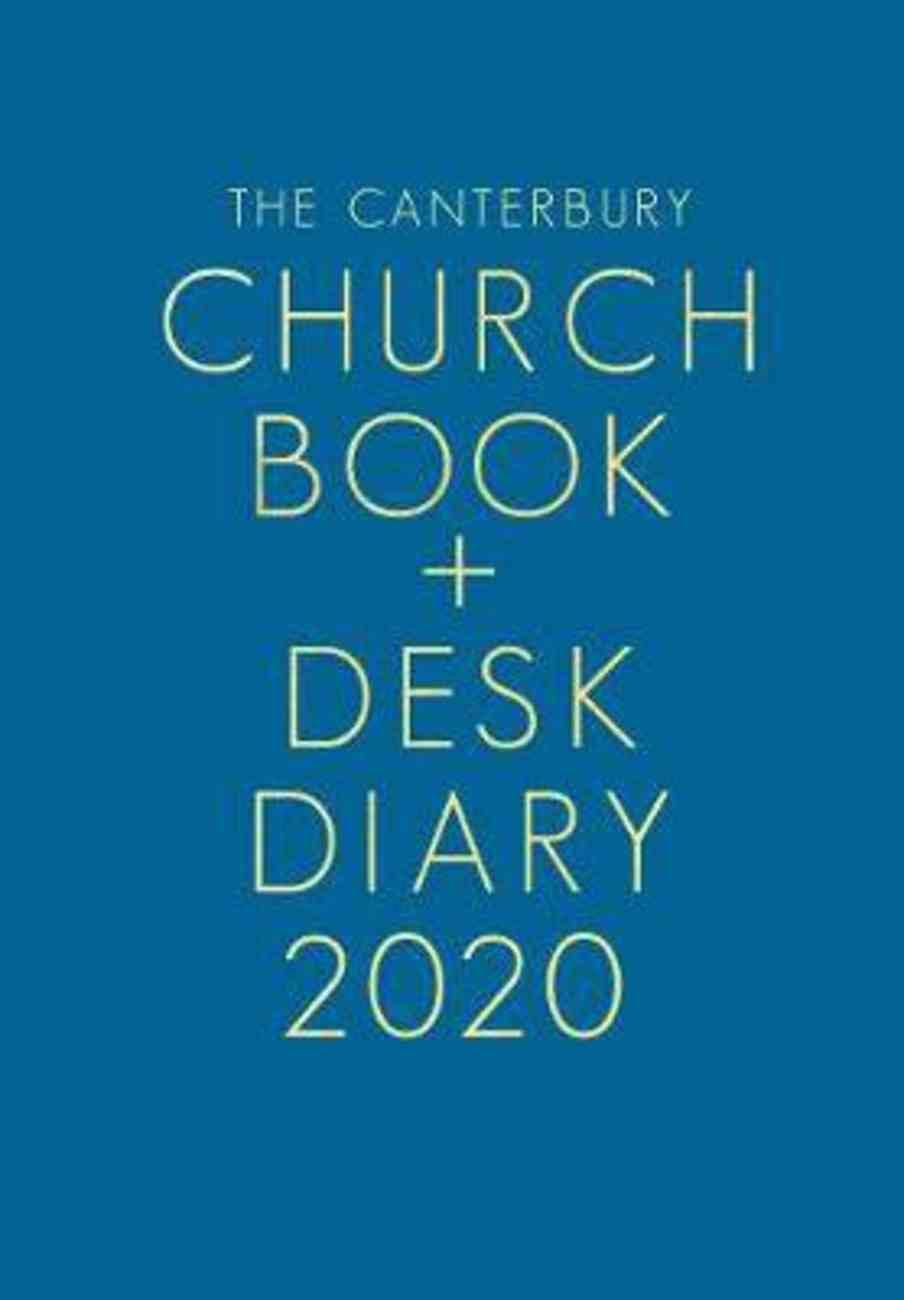 The Canterbury Church Book & Desk Diary 2020 Hardback
