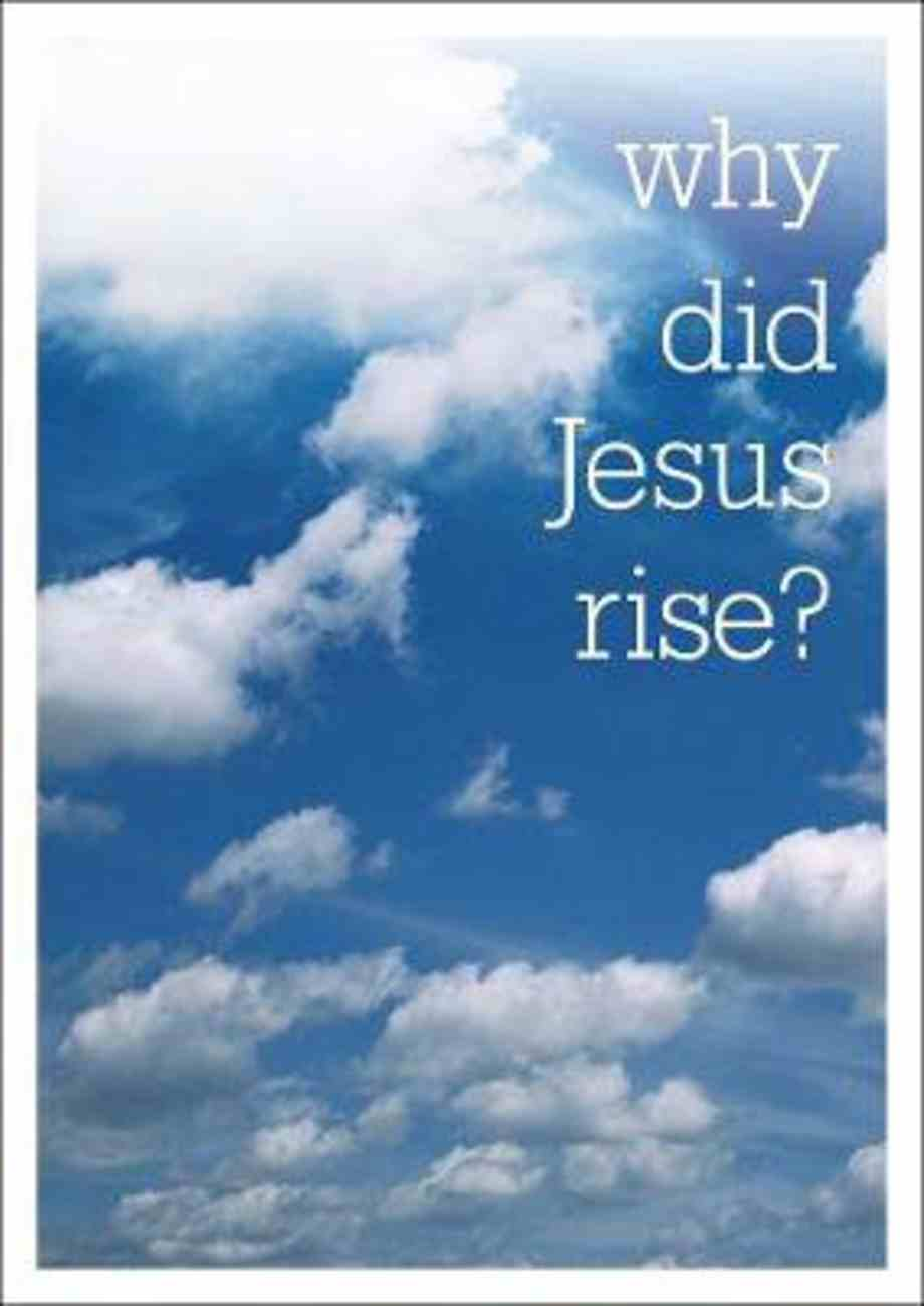 Why Did Jesus Rise? Booklet