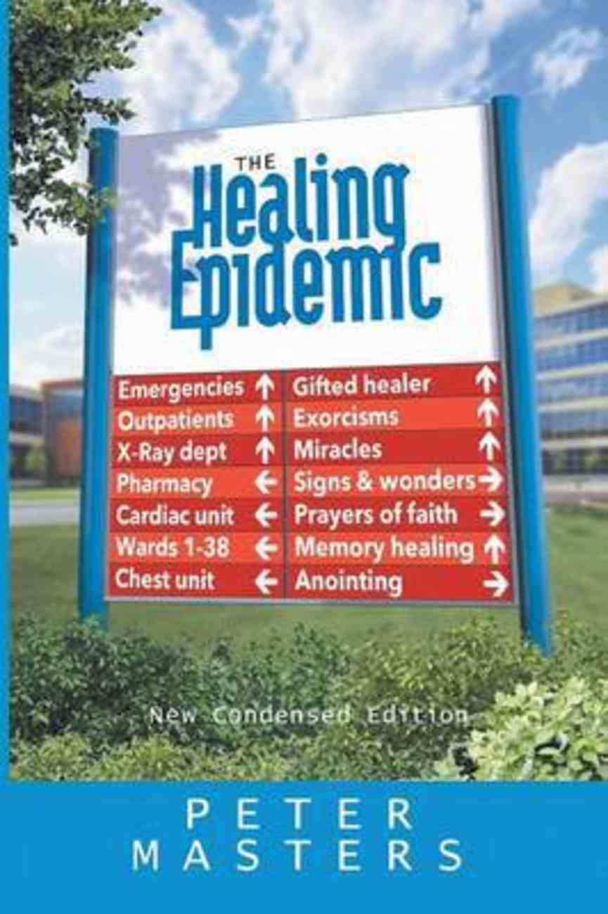 The Healing Epidemic (Condensed Edition) Paperback