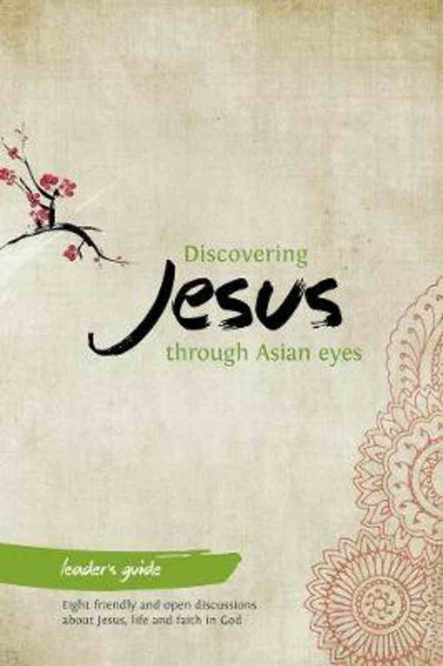 Discovering Jesus Through Asian Eyes (Leader's Guide) Paperback