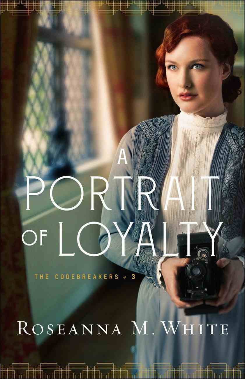A Portrait of Loyalty (#03 in The Codebreakers Series) Paperback
