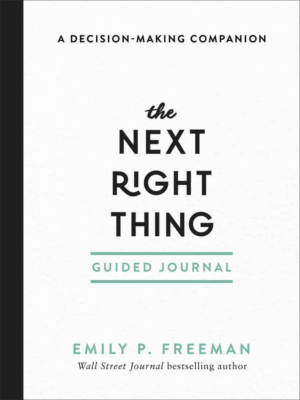 The Next Right Thing: A Decision-Making Companion (Guided Journal) Paperback