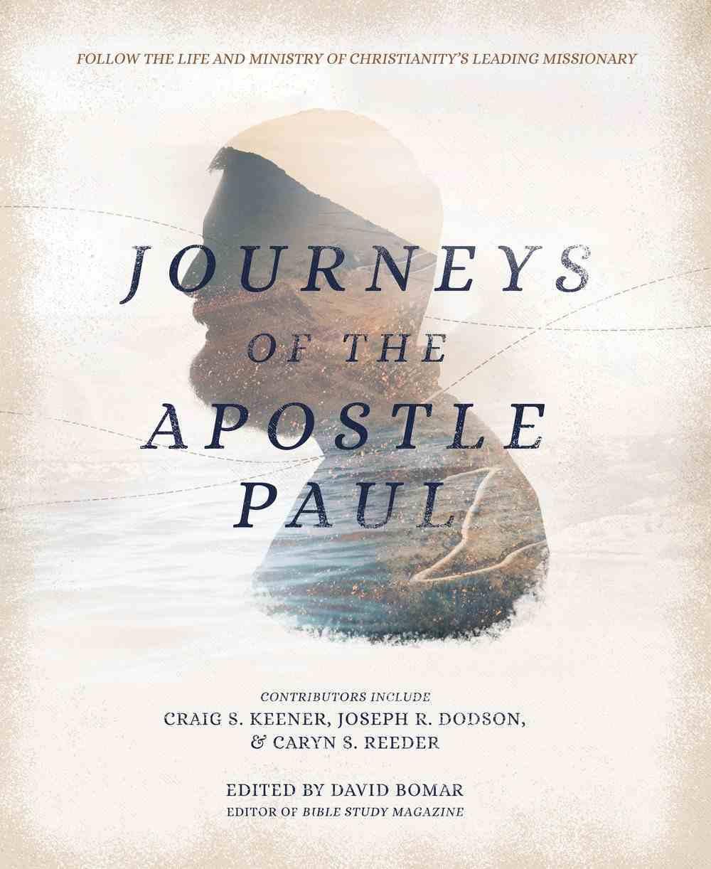 Journeys of the Apostle Paul Hardback